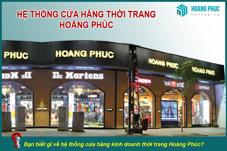 Bạn biết gì về cửa hàng Hoàng Phúc?
